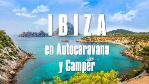 Ruta por Ibiza en autocaravana o camper