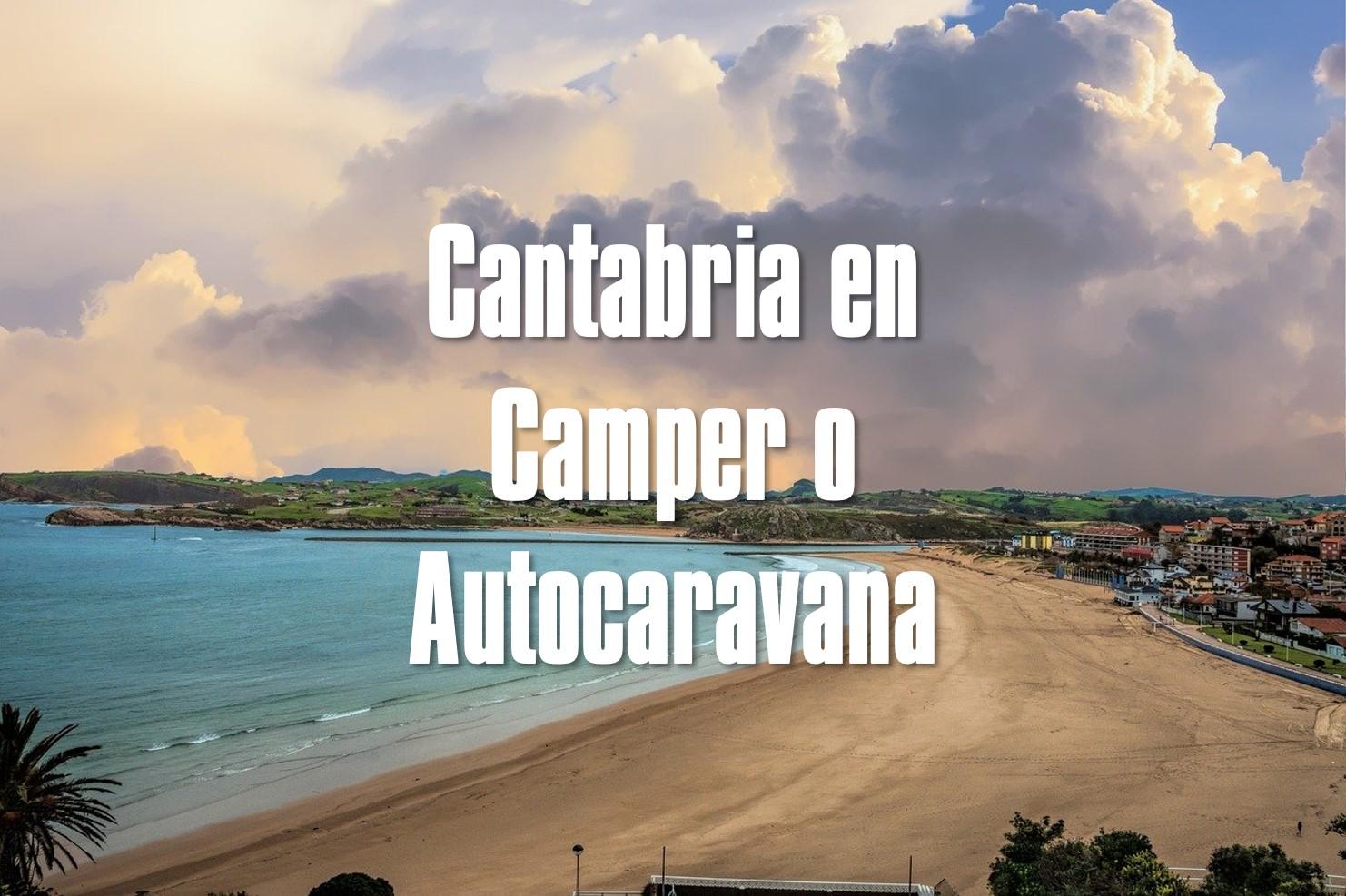 Cantabria en Camper o Autocaravana