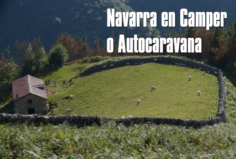 Navarra en Camper o Autocaravana