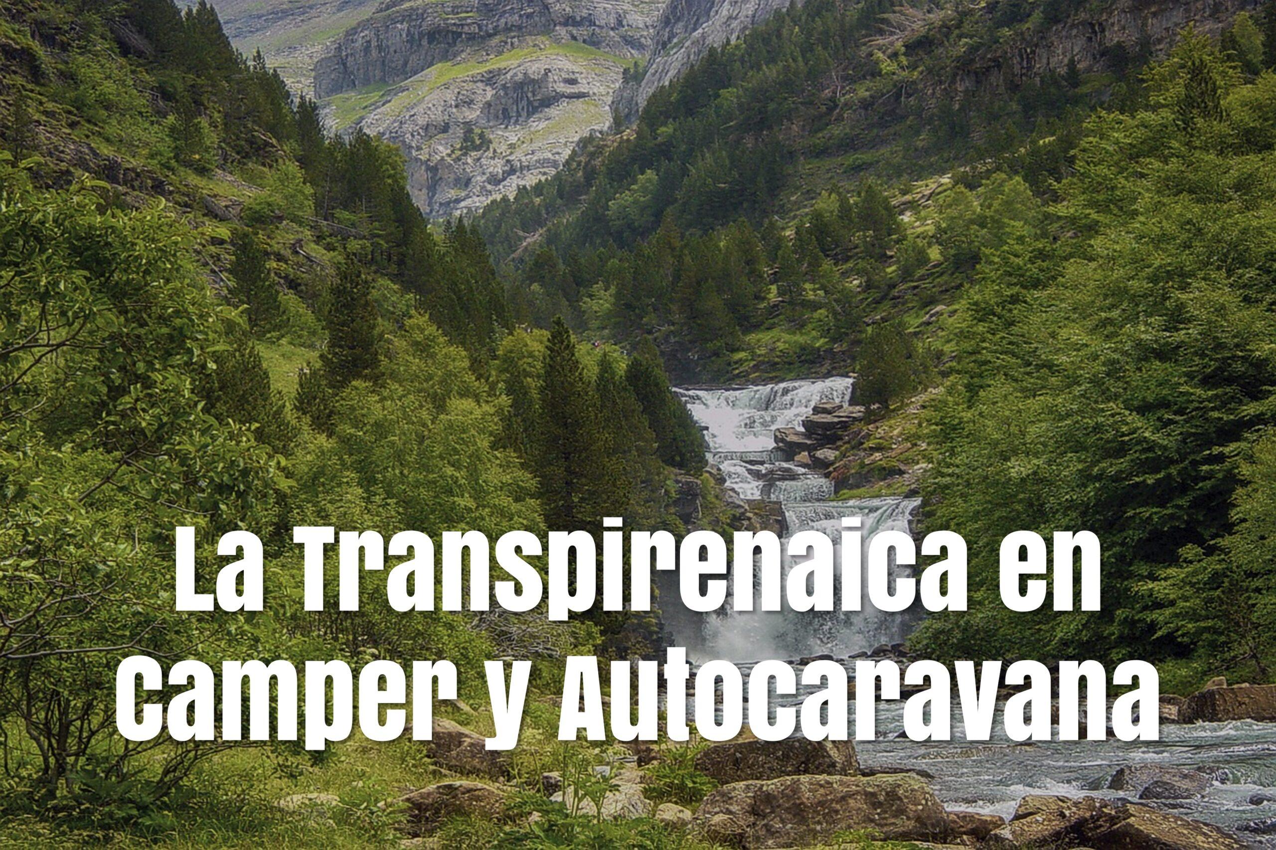 La Transpirenaica en camper y autocaravana