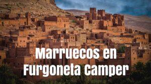 Viajar a Marruecos en furgoneta camper